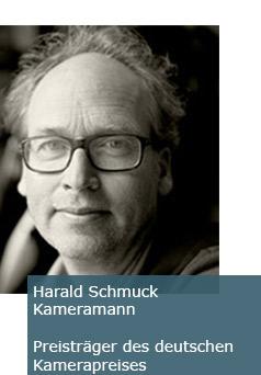 Harald Schmuck - Kamermann